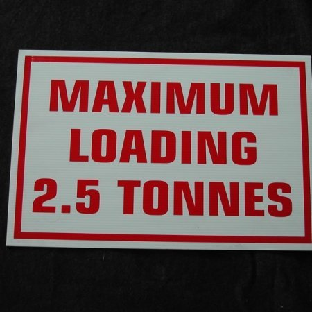 2.5 tonnes max loading sign for sale at gilray plant